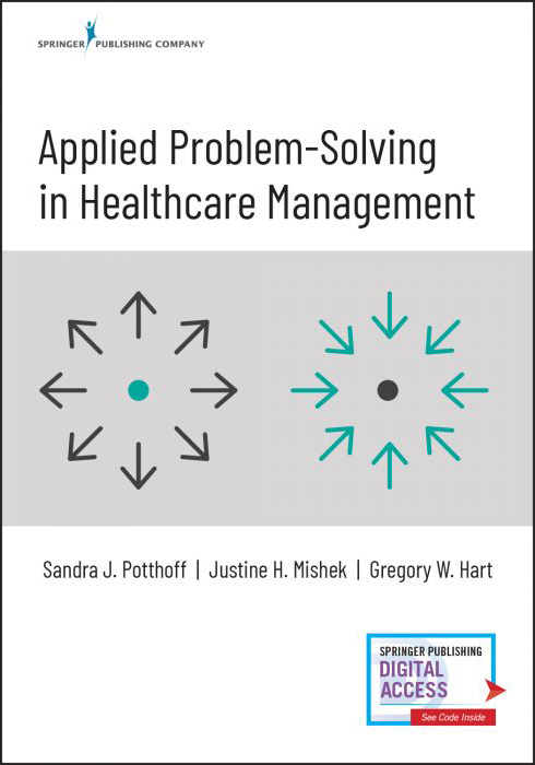 Applied Problem-Solving in Healthcare Management